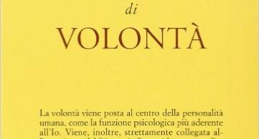 libro l'atto di volontà, Roberto Assagioli, psicologia
